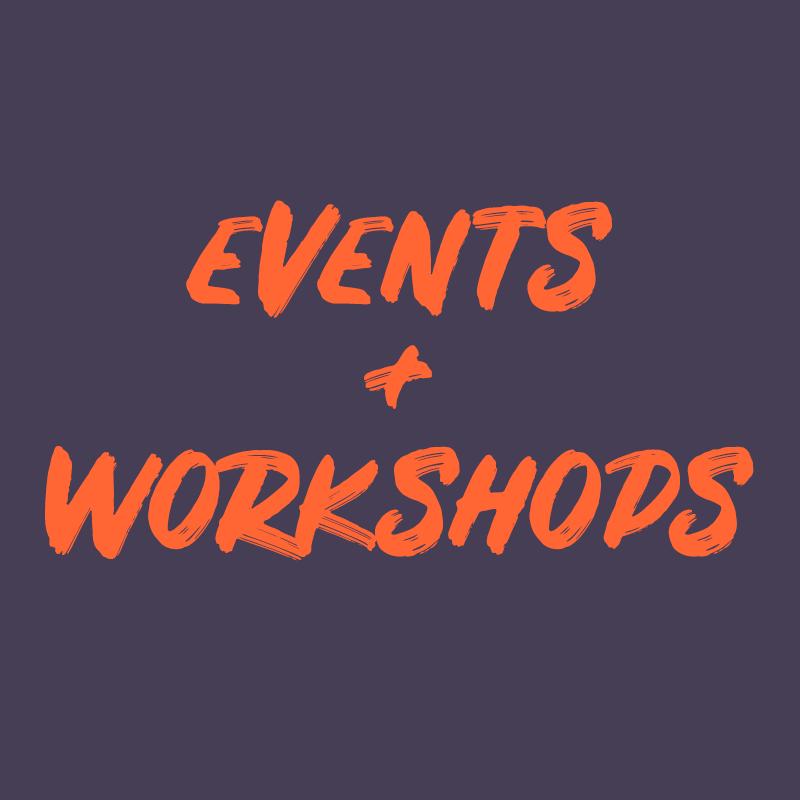 Events + Workshops